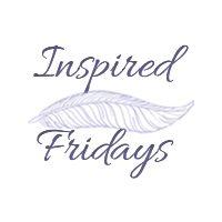 Inspired Fridays (#50)