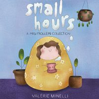 """""""Small Hours: A Mrs. Frollein Collection"""" by Valérie Minelli"""